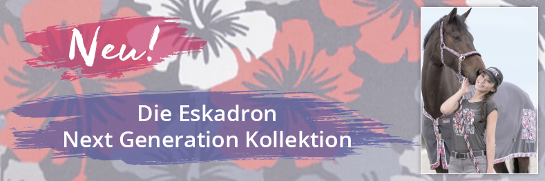 Neu: Die Eskadron Next Generation Kollektion